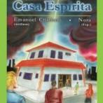 Aconteceu na Casa Espírita by EMANUEL CRISTIANO